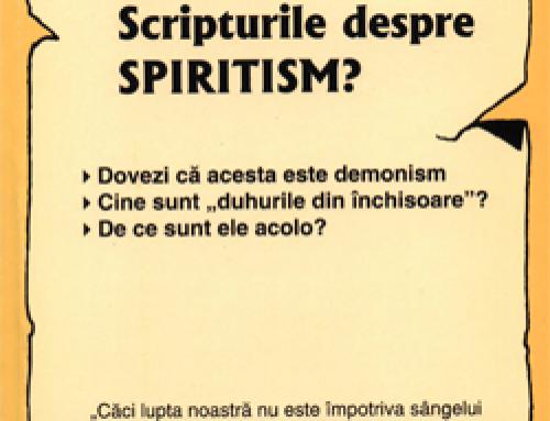 Ce spun Scripturile despre Spiritism?