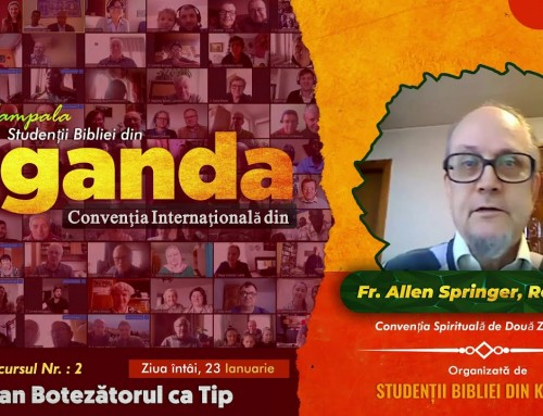 Ioan Botezătorul ca Tip – Allen Springer – Convenția Uganda 23.01.2021