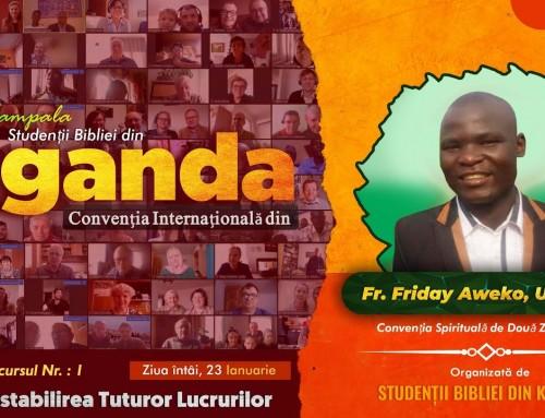 Restabilirea tuturor lucrurilor – Friday Aweko – Convenția Uganda 23.01.2021